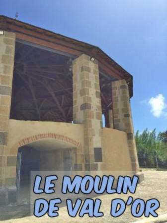 Le moulin à canne de Val d'Or Martinique